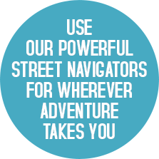 Macete_0000_Use-our-powerful-street-navigators-for-WHEREVER-adventure-takes